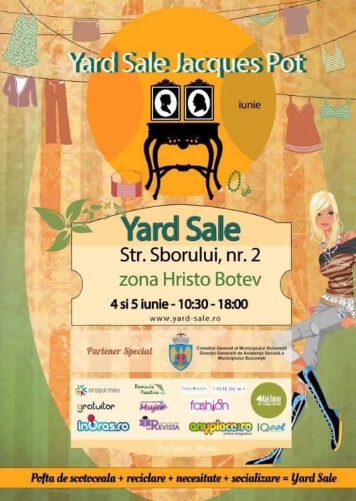 Yard Sale 4-5 iunie @ Jacques Pot