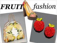 Accesorii cu fructe celebre