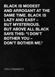 Negrul este elementul de care moda nu se poate lipsi. Totul incepe si se termina in negru.