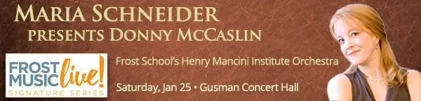 Maria Schneider presents Donny McCaslin