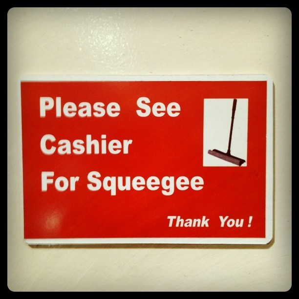 Need a squeegee?
