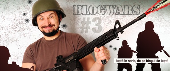 M-am înrolat în BLOGWARS!