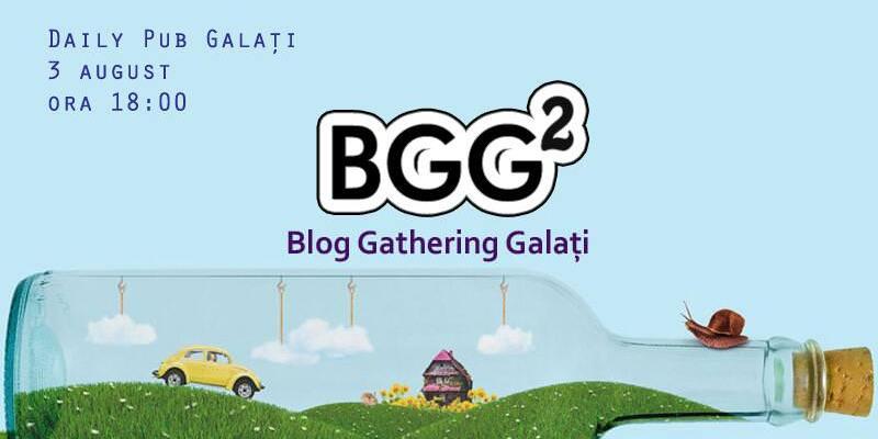 Mâine se întâlnesc bloggerii în Galați #BGG 2