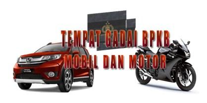 GADAI JAMINAN BPKB MOBIL & MOTOR DAERAH JAKARTA