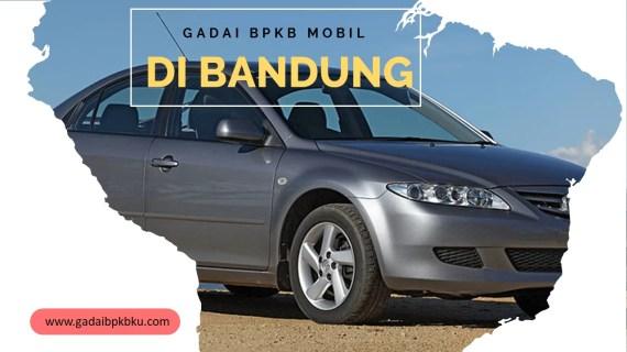 Gadai BPKB Mobil Bandung, BPKB Motor Proses Langsung Cair