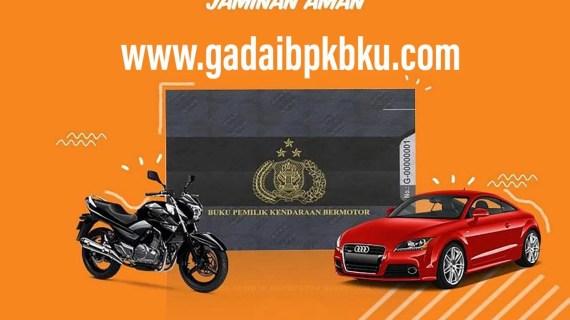 Pinjaman Jaminan BPKB Mobil dan Motor proses mudah dan cepat