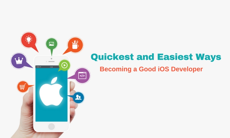 Quickest and Easiest Ways to Begin With iOS App Development!