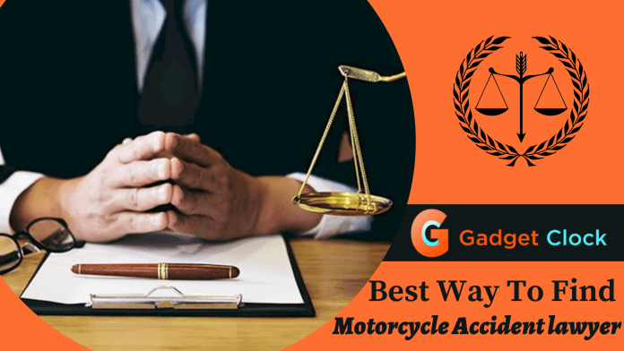 Best Way to Find the best Motorcycle Accident lawyer near you in 2021 | motorcycle accident attorney