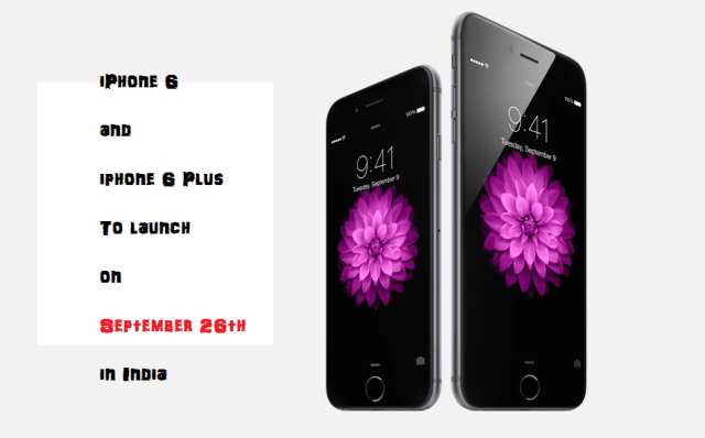 iPhone 6 and 6 plus will be available from September 26th in India