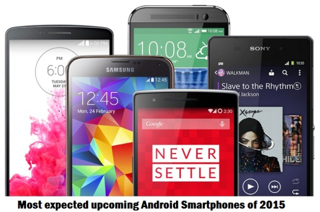 Most expected upcoming Android Smartphones of 2015