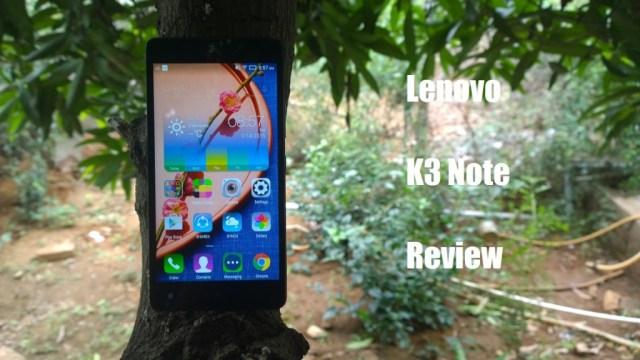 Lenovo K3 Note Review