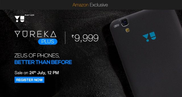 YU Yureka Plus registration and availability