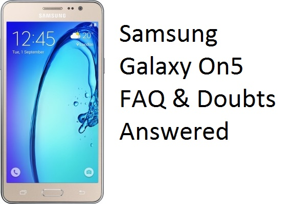 Samsung Galaxy On5 FAQ & doubts answered
