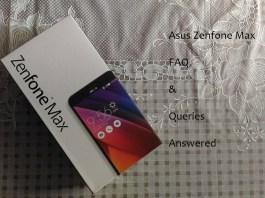 Asus Zenfone Max FAQ & user queries answered