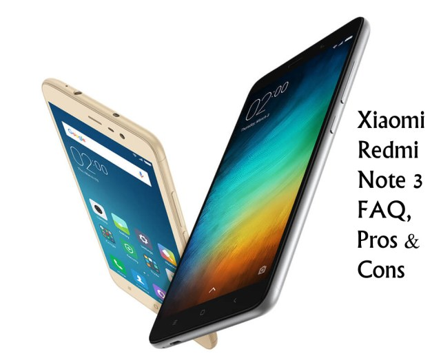 Xiaomi Redmi Note 3 Pros and Cons with FAQ