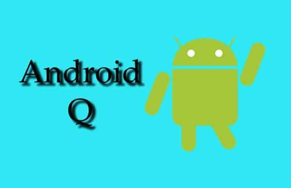 Android Q Expected Name in 2019 - Detailed Overview, Expected Features, Release Date