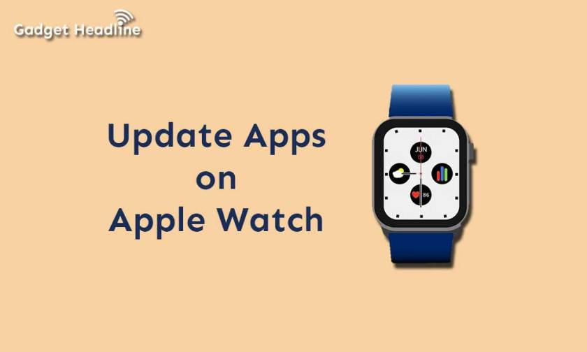 Steps to Update Apps on Apple Watch