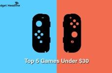Top 5 Nintendo Switch Games Under $30 in 2020