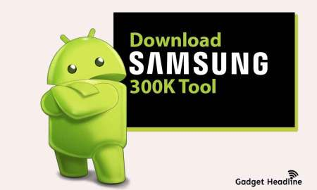 Download Samsung 300K Tool (Samsung Mode Tool 2020)