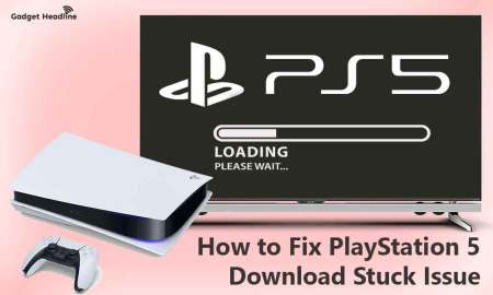 Fix PS5 Download Stuck Issue