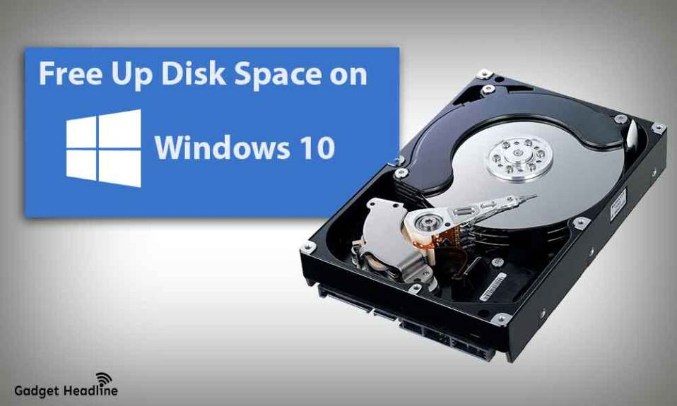 Steps to Free Up Disk Space on Windows 10