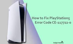 Guide to Fix PS5 Error Code CE-117722-0