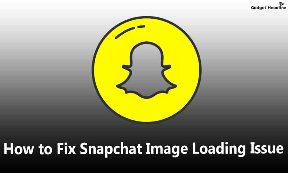 Fix Snapchat Image Loading Issue | Loading Stuck