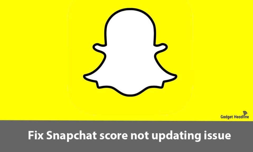 Fix Snapchat score not updating (2021)