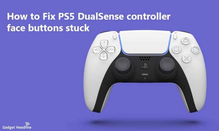 Fix PS5 DualSense controller face buttons stuck
