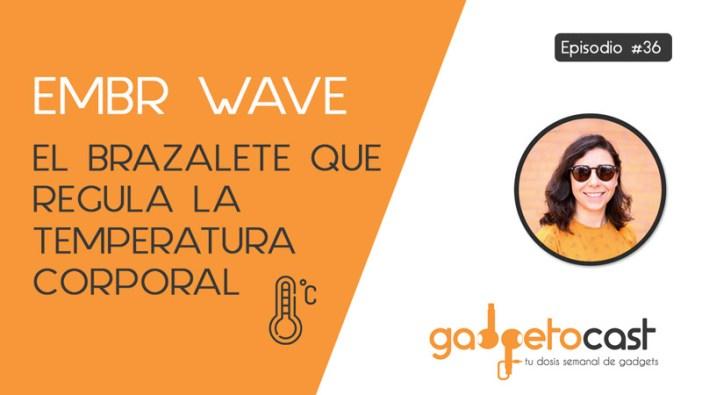 Embr Wave, el brazalete para regular tu temperatura corporal