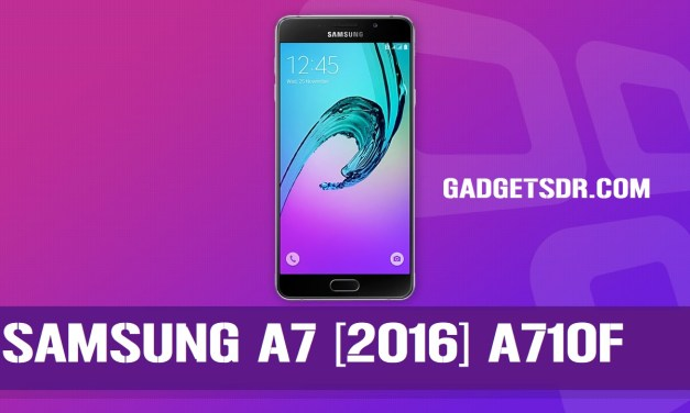 Downgrade – Android 7 to 6.0.1 for Samsung A7 2017 SM-A710F  Support Bypass Google Account
