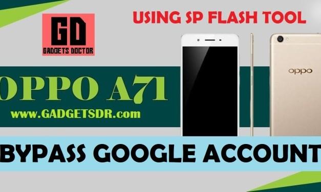 Oppo A71 CPH-1717  FRP Bypass Google Account (NOUGAT-7)