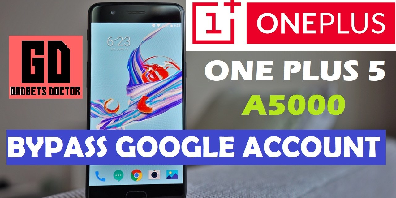 One Plus 5 A5000 How to Bypass FRP Google Account  (Very Easy)
