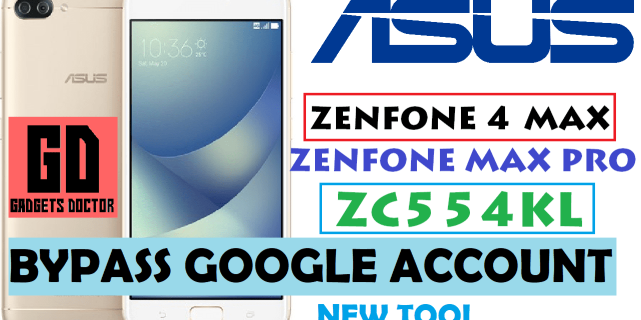 How to Bypass FRP Google Account for Asus Zenfone 4 Max & Asus Zenfone 4 Max Pro (ZC554KL)