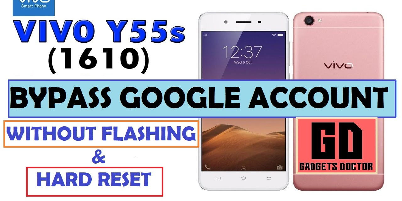 Vivo Y55s (Vivo 1610) Bypass FRP Google Account (without flashing)