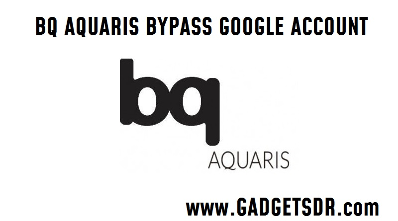 How to Bypass Google Account BQ Aquaris U Lite Android 7.1.2
