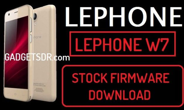 Lephone W7 Stock Firmware Rom (Flash File)