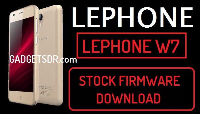 Lephone W7 Stock Firmware Rom (Flash File)