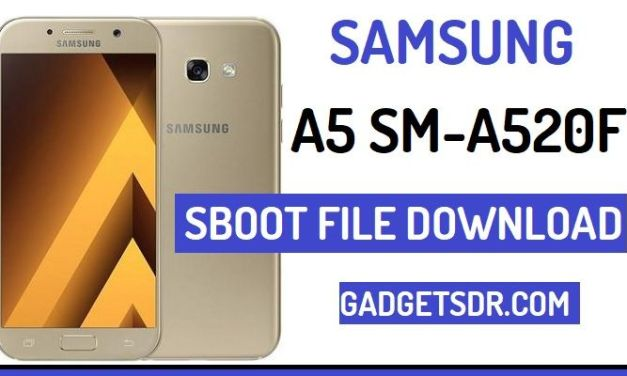 Download Samsung A5 SM-A520F SBoot File – Latest