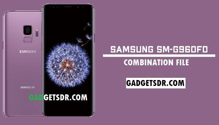 Samsung SM-G960FD Combination File (Firmware ROM)