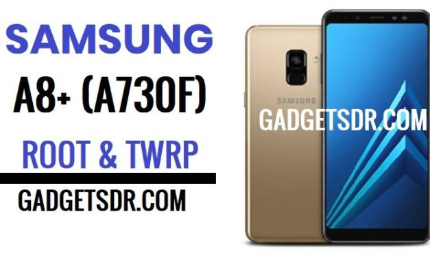Install TWRP and Root Samsung Galaxy A8+ (SM-A730F)