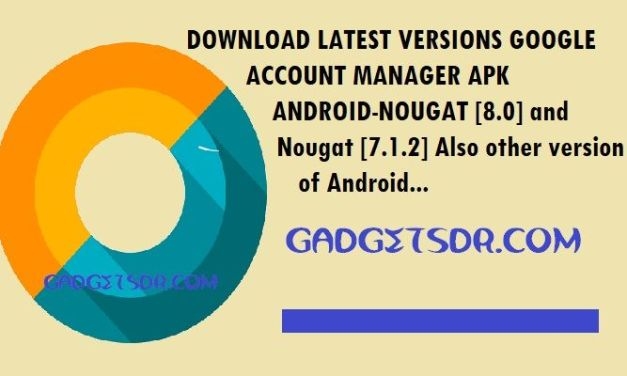 Download Latest Versions Google Account Manager APK 7.1.2-4.0
