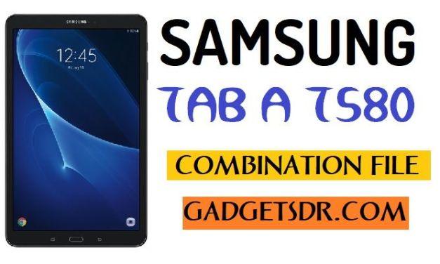 Samsung SM-T580 Combination File (Firmware Rom)