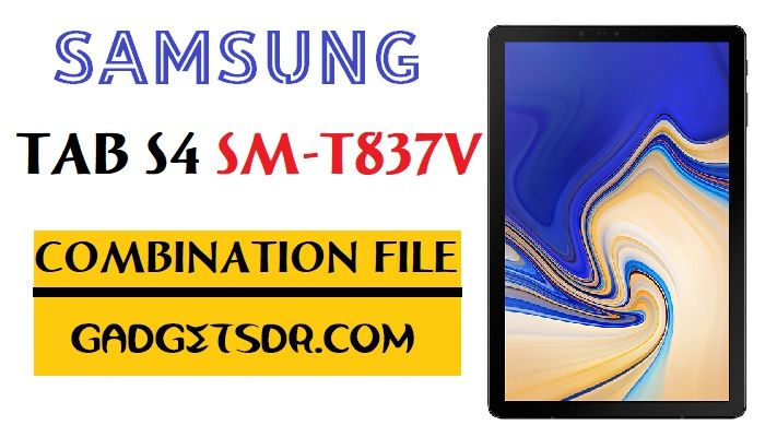 Samsung Tab S4 SM-T837V Combination File (Firmware Rom)