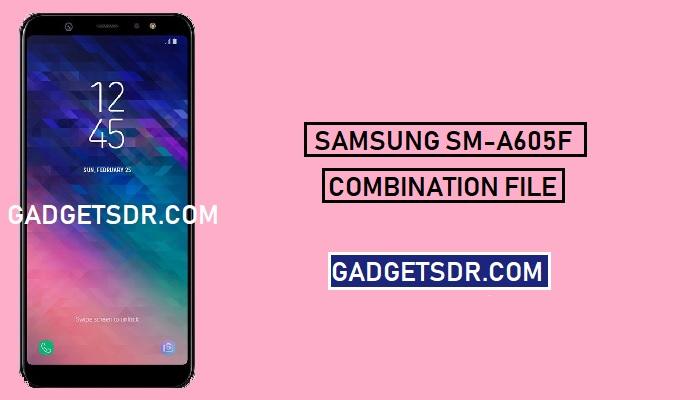 Samsung SM-A605F Combination file (Firmware ROM) -Latest