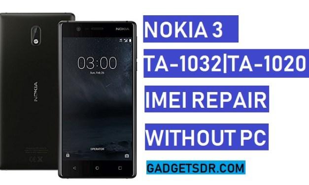 How to Repair IMEI Nokia 3 (Null IMEI Repair Nokia TA-1020/TA-1032)