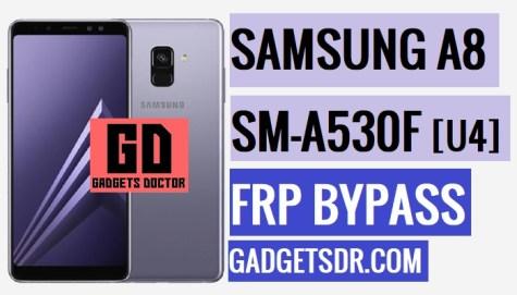 Bypass FRP Samsung A8 2018 (SM-A530F FRP Remove) -2019