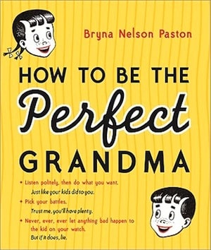 How to be the perfect grandma cover