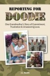 Reporting for Doodie: A Grandma's Tour of Duty