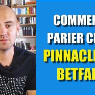 comment parier chez pinnacle et betfair